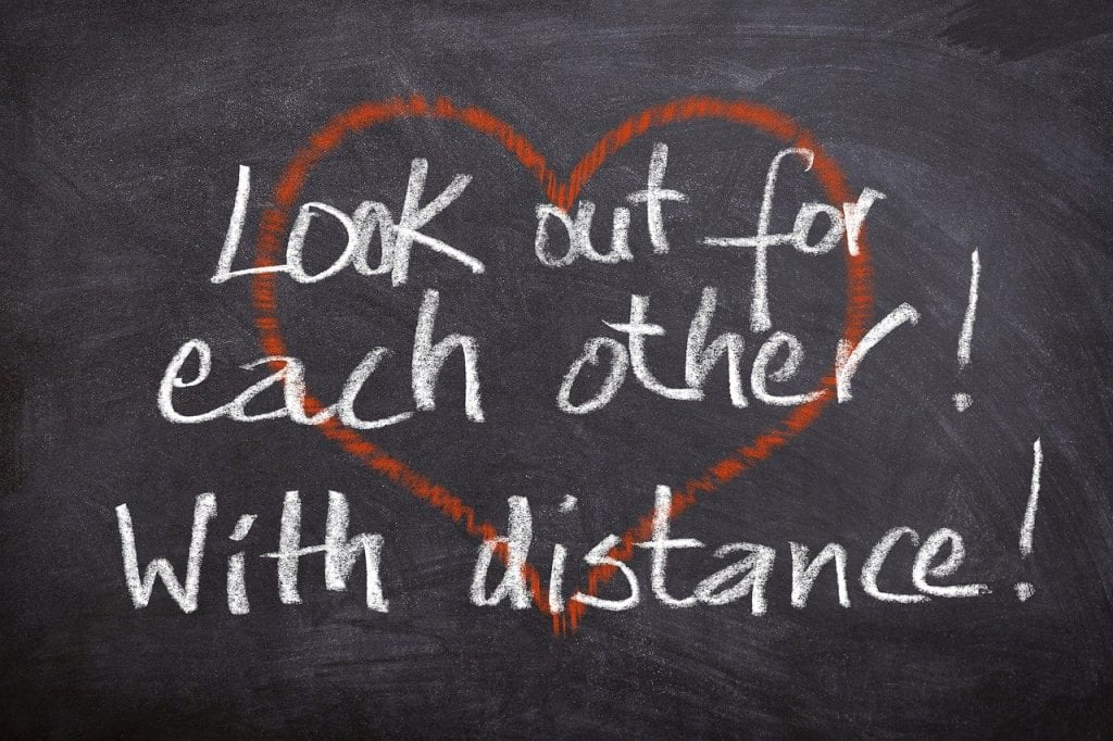 Look out for each other - with distance.